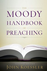 The Moody Handbook of Preaching - eBook