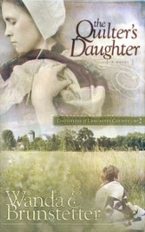 The Quilter's Daughter, Daughters of Lancaster County Series #2