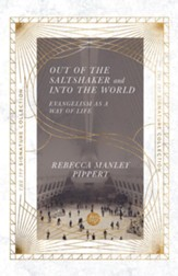 Out of the Saltshaker and Into the World: Evangelism as a Way of Life - eBook