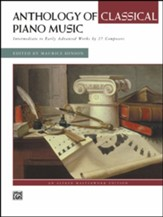 Anthology of Classical Piano Music: Intermediate to Early Advanced Works by 36 Composers