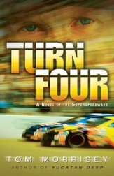 Turn Four: A Novel of the Superspeedways - eBook