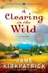 A Clearing in the Wild - eBook Change and Cherish Series #1