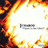 Ichabod: Where is the Glory? - CD