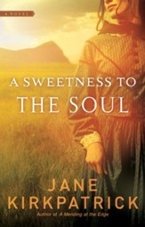 A Sweetness to the Soul - eBook Dreamcatcher Series #1