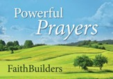 Faithbuilders Devotional Cards, Powerful Prayers