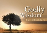 Faithbuilders Devotional Cards, Godly Wisdom