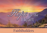 Faithbuilders Devotional Cards, Hope for the Heart