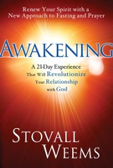 Awakening: The 21-Day Experience That Will Revolutionize Your Relationship with God - eBook