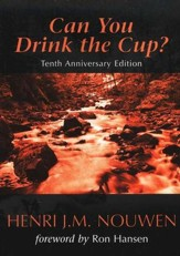 Can You Drink the Cup? Revised Edition