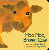 Moo Moo, Brown Cow Board Book