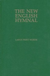 The New English Hymnal: Large Print Words Only