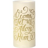 LED O Come Let Us Adore Him Pillar Candle