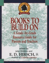 Books to Build On: A Grade-By-Grade Resource Guide for Parents and Teachers - eBook