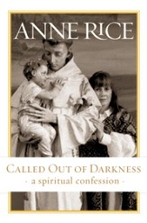Called Out of Darkness - eBook