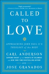 Called to Love: Approaching John Paul II's Theology of the Body - eBook