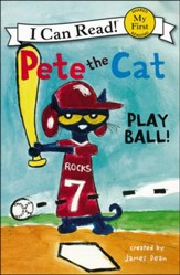Pete the Cat: Play Ball!, Softcover