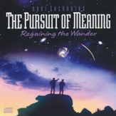 The Pursuit of Meaning: Regaining the Wonder