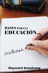 Bases para la Educación Cristiana  (Basics for Christian Education)