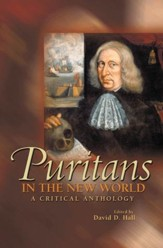 Puritans in the New World: A Critical Anthology