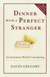 Dinner with a Perfect Stranger: An Invitation Worth Considering - eBook
