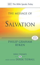 The Message of Salvation: By God's Grace, for God's Glory