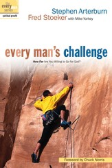 Every Man's Challenge: How Far Are You Willing to Go for God? - eBook