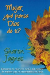 Mujer, ¿qué piensa Dios de ti?  (What God Thinks About Women)
