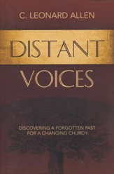 Distant Voices: Discovering a Forgotten Past