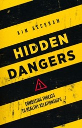 Hidden Dangers: Combatting Threats to Healthy Relationships - Slightly Imperfect
