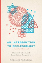 An Introduction to Ecclesiology: Historical, Global, and Interreligious Perspectives - eBook