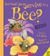 How Would You Survive As A Bee? Hardcover