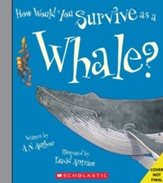 How Would You Survive As A Whale? Hardcover