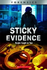 Sticky Evidence: Burglar Caught on  Tape, Softcover