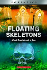 Floating Skeletons: A Small Town is  Awash in Bones, Softcover
