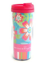 All Things Are Possible Travel Mug