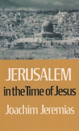 Jerusalem in the Time of Jesus