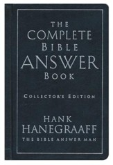 The Complete Bible Answer Book, Collector's Edition