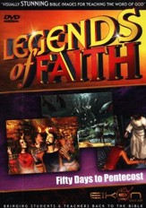 Legends of the Faith: Fifty Days to Pentecost