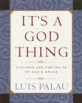 It's a God Thing: Pictures and Portraits of God's Grace - eBook