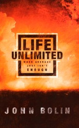 Life Unlimited: When Average Just Isn't Enough - eBook