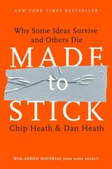 Made to Stick: Why Some Ideas Survive and Others Die - eBook