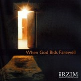 When God Bids Farewell - CD