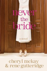 Never the Bride: A Novel - eBook