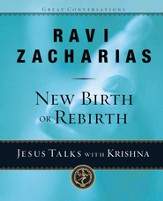 New Birth or Rebirth?: Jesus Talks with Krishna - eBook
