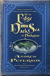 On the Edge of the Dark Sea of Darkness: Adventure. Peril. Lost Jewels. And the Fearsome Toothy Cows of Skree. - eBook