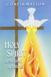 Holy Spirit, Descend upon Us/Confirmation Bulletins, 100