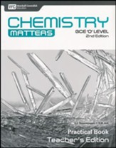 Chemistry Matters Practical Book Teacher's Edition: GCE Ordinary Level 2nd Ed. Grades 9-10