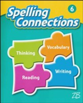 Zaner-Bloser Spelling Connections Grade 6: Student Edition (2016 Edition)