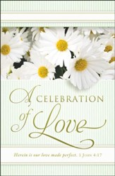 Celebration of Love (1 John 4:17) Bulletins, 100