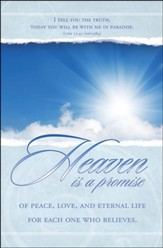Heaven Is a Promise (Luke 23:43) Bulletins, 100